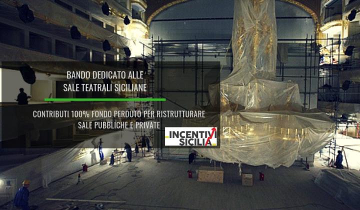 Immagine articolo: Solo in Sicilia - Contributi 100% fondo perduto per interventi di completamento e/o ristrutturazione delle sale teatrali