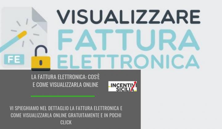 Immagine articolo: La fattura elettronica: capiamo cos'è e come visualizzarla in maniera semplice e veloce online