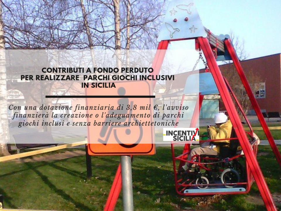 Immagine articolo: Contributi 90% fondo perduto per realizzare parchi giochi inclusivi in Sicilia